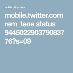 mobile.twitter.com rem_tene status 944502290379083776?s=09