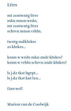 Afbeeldingsresultaat voor gedicht over letters Learn Dutch, School Info, School Hacks, Learning To Be, Education Quotes, Nursery Rhymes, Cool Words, Spelling, Classroom