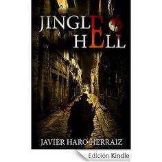 La Calavera Podcast: Recomendación literaria de La Calavera: Jingle Hell de Javier Haro Herraiz