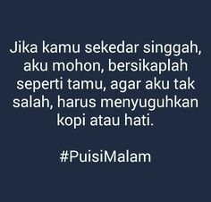 New quotes indonesia kecewa rindu ideas Rude Quotes, Short Quotes, New Quotes, People Quotes, Lyric Quotes, Words Quotes, Motivational Quotes, Positive Quotes, Funny Quotes