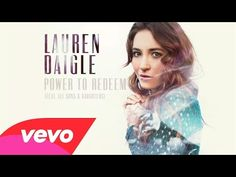 ▶ Lauren Daigle - Power To Redeem (Audio) ft. All Sons & Daughters - YouTube