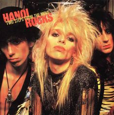 Hanoi Rocks - Two Steps From The Move - 1984 - http://www.youtube.com/watch?v=Efkw_7cGKHc