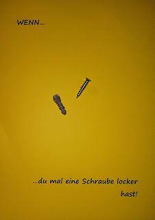Wenn... du mal eine Schraube locker hast! Mein erstes Wenn Buch. Auf meinem Blog könnt ihr alle Seiten sehen, die es ins Buch geschafft haben