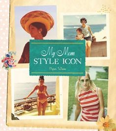 style and fashion for mom #DearMom @chroniclebooks