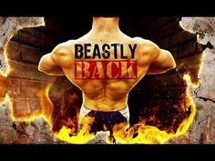 Upper Body Workout Routines - BEASTLY BACK!