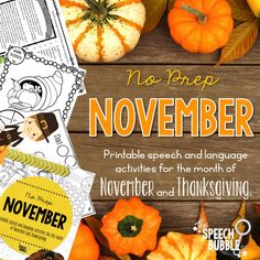 November is here! I love using seasonal activities but prep can take forever. That's why I made these no prep November and Thanksgiving speech activities! #slp #speechtherapyideas