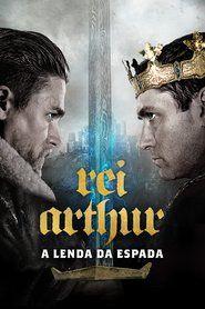 Assistir Rei Arthur A Lenda Da Espada Hd 1080p Dublado Online