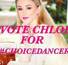 PLEASE SHARE THIS!!! WE ALL NEED TO HELP CHLOE TO WIN #CHOICEDANCER