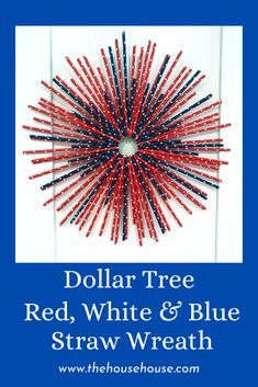 Check out the simple tutorial on how to make this fun and festive red, white and blue wreath using paper straws.