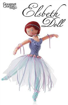 Elsbeth Doll - ballerina crochet doll pattern