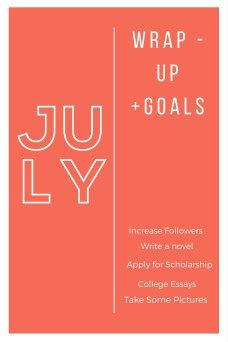 June Wrap-up and July Goals - Stuck With Me Now