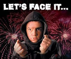 Firework Safety Poster - Let's Face It