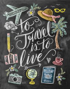 To Travel Is to Live Print – Wanderlust Print – Chalkboard Art – Gift For Traveler – Travel Art Illustration – Hand Lettering – Chalk Art - Reise Ideen Lily And Val, Chalkboard Art, Chalkboard Pictures, Travel Gifts, Chalk Art, Adventure Is Out There, Travel Quotes, Travel Humor, Funny Travel