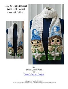 Quick and Easy Christmas Gifts to Make - Knitting, Crochet and Craft Patterns Boy & Girl Elf Scarf Crochet Pattern with Gift Pockets