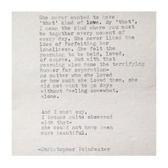 she never liked the idea of forfeiting her loneliness