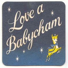 """Disco party time - Babycham """" Love A Babycham"""" beermat from Tiki Party, Vintage Bar, The Old Days, Bambi, Vintage Advertisements, Vintage Christmas, Merry Christmas, Childhood Memories, Back In The Day"""