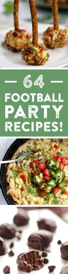64 Football Party Recipes - drinks, appetizers, main dishes and desserts perfect for game day!