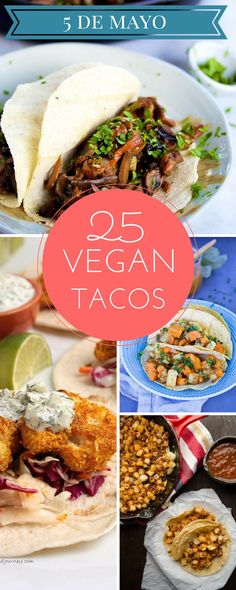 The Best 25 Vegan Tacos for 5 de Mayo. Throw a taquiza (taco party) and impress your guests with your mad vegan cooking skills. The Best 25 Vegan Tacos for 5 de Mayo. Throw a taquiza (taco party) and impress your guests with your mad vegan cooking skills. Vegan Mexican Recipes, Veggie Recipes, Whole Food Recipes, Vegetarian Recipes, Cooking Recipes, Healthy Recipes, Best Vegan Recipes Dinner, Pasta Recipes, Cake Recipes