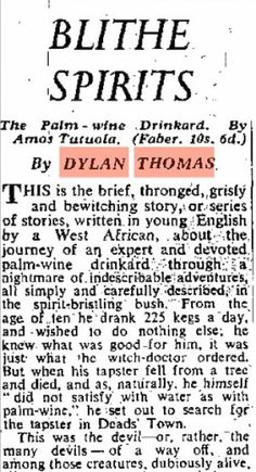 Lit Oblivion: The gods are crazy in Amos Tutuola's The Palm-Wine Drinkard - Dylan Thomas' 1952 review