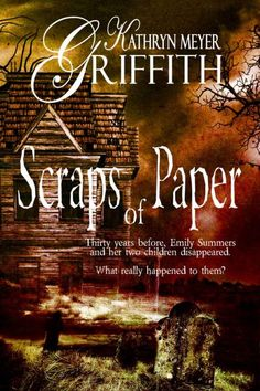 Scraps of Paper by  Kathryn Meyer Griffith on StoryFinds - FREE Kindle book deal - haunting, scary murder mystery novel