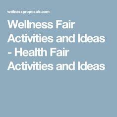 Wellness Fair Activities and Ideas - Health Fair Activities and Ideas                                                                                                                                                                                 More