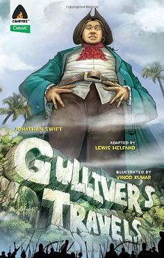 Gulliver's Travels: The Graphic Novel (Campfire Graphic Novels) by Lewis Helfand