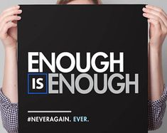 Enough is Enough Poster, PRINTABLE March for Our Lives Protest Sign, gun control sign, anti gun poster, never again sign, instant download