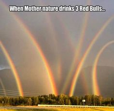 Funny Friday: When Mother Nature drinks 3 Red Bulls                                                                                                                                                     More