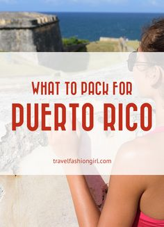 Wondering what to pack for Puerto Rico? Find out the clothing and travel essentials you need for the Caribbean paradise!