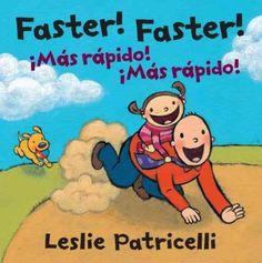 Faster! Faster! / Mas rapido! Mas rapido! (Board book)