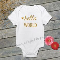 Hello World Baby Girl Bodysuit Newborn by BumpAndBeyondDesigns