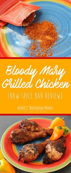 Pimento Bloody Mary Grilled Chicken {Raw Spice Bar Review}