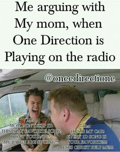 Thankfully my mom is a huge 1D fan too so if anything she blasts the song lol