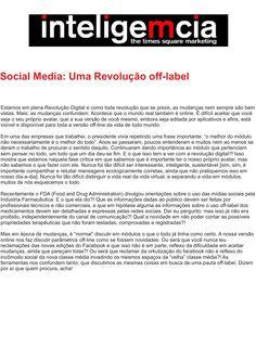 Artigo: Social Media: Uma Revolução off-label  | Fonte: Portal InteligeMcia, por Tatiana Pereira