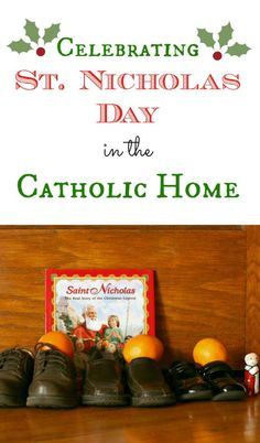 Celebrate the tradition of St. Nicholas day in your Catholic or Christian home and keep the real meaning of Christmas alive!