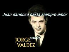 HASTA SIEMPRE AMOR-JORGE VALDEZ
