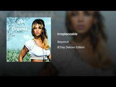 Irreplaceable - YouTube
