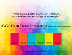 Autumn Winter 2017/2018 Trend Forecasting for Women, Men, Intimate, Sport apparel - This amazing color palette can influence our emotions and encourage us to imagine. www.FashionWebGraphic.com