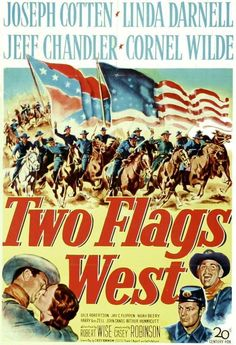 Watch Two Flags West full hd online Directed by Robert Wise. With Joseph Cotten, Linda Darnell, Jeff Chandler, Cornel Wilde. Forced by circumstances,Confederate POWs and Union soldiers join f Western Film, Western Movies, Western Art, Old Movie Posters, Movie Poster Art, Vintage Posters, Westerns, Jeff Chandler, Joseph Cotten