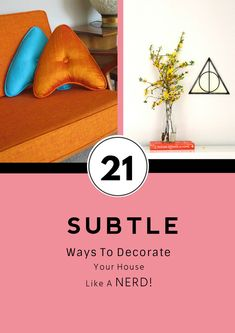 ALL great! Check this out again! // Community Post: 21 Subtle Ways To Decorate Your Home Like A Nerd