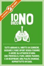 #fumo, Io Dico No: tutti abbiamo il diritto di correre, giocare e fare sport senza tossire o avere gli attacchi d'asma che provoca il fumo