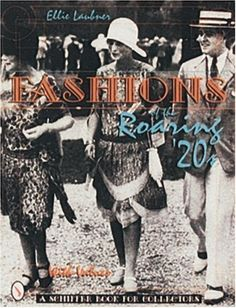 "Fashions of the Roaring '20s by Ellie Laubner >>> ...Fashions for men, women and children are shown here, from glittering evening gowns and bridal wear to lingerie, sportswear, and domestic uniforms. Hats, handbags, shoes, and jewelry plus smoking and drinking accessories are all included to document the heyday of the ""flapper"" and her friends. The glossary includes French fashion terms and pronunciations and the price guide is a useful reference."