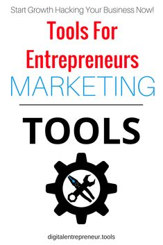 Enterprise Tools - Digital Entrepreneur Tools - growth hack your enterprise with these various pieces of software to keep one step ahead of the competition. Marketing Tools, Social Media Marketing, Digital Marketing, Best Entrepreneurs, Growth Hacking, Free Market, Be Your Own Boss, Online Business, Helpful Hints