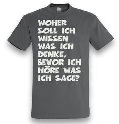 """""""Wie ich so denke...""""  T-Shirt, Druck, Shirtdesign, Sprüche"""