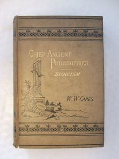 Stoicism (Chief ancient philosophies) by W. W Capes http://www.amazon.com/dp/B00085L506/ref=cm_sw_r_pi_dp_fB2lub07BQRMQ