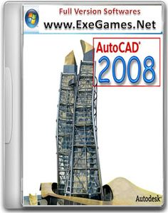 AutoCAD 2008 Free Download with Keygen Full Version - Exe Games - Download PC Games, Full Version Softwares