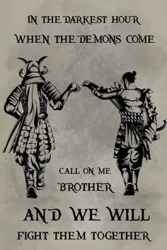 samurai Poster - call on me brother Wise Quotes, Great Quotes, Motivational Quotes, Inspirational Quotes, Samurai Art, Samurai Warrior, Samurai Quotes, Viking Quotes, Martial Arts Quotes