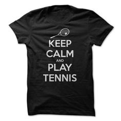 Keep Calm and Play Tennis - #gift for her #shower gift. WANT IT => https://www.sunfrog.com/Sports/Keep-Calm-and-Play-Tennis-8548078-Guys.html?68278