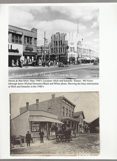 Description of . Michigan & Schaefer in (above) and (below). Photo courtesy of Dearborn Historical Museum Dearborn Heights, Dearborn Michigan, Media Center, Vintage Pictures, Looking Back, 1940s, Detroit, Paris Skyline, Museum