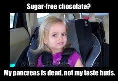 Not to mention that when it's sweetened with maltitol, it can have a laxative effect...